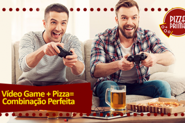 Pizza e Vídeo Game - Pizza Prime